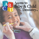Access to Baby and Child Dentistry
