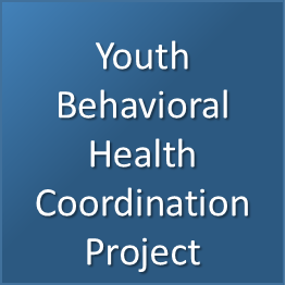 Youth Behavioral Health Coordination