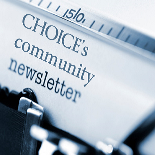 CHOICE's community newsletter